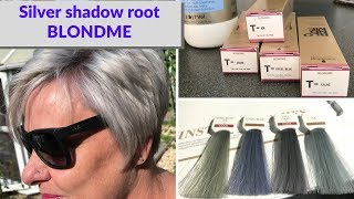 Silver shadow root BLONDME TONERS